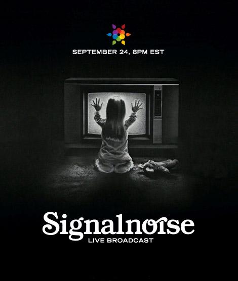 Signalnoise Live Broadcast