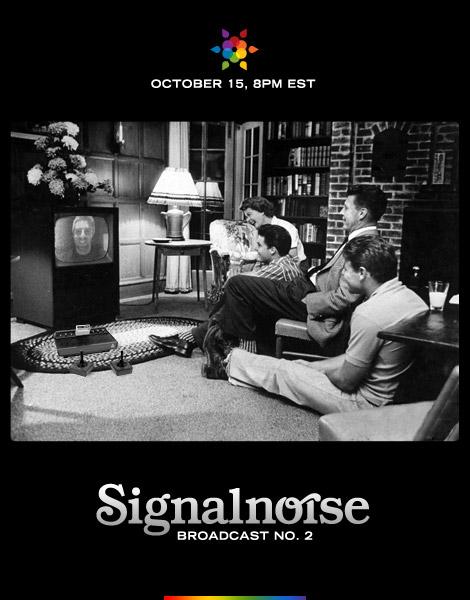 Signalnoise Broadcast 2