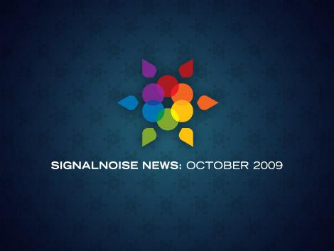 Signalnoise News: October 2009