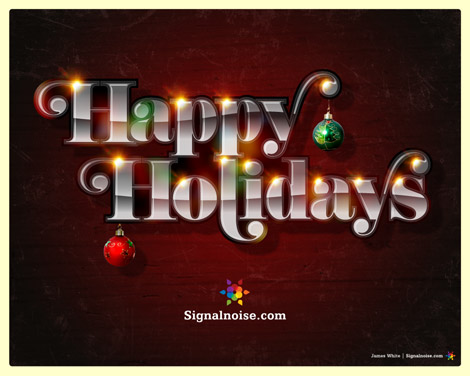 Happy Holidays from James White Signalnoise.com
