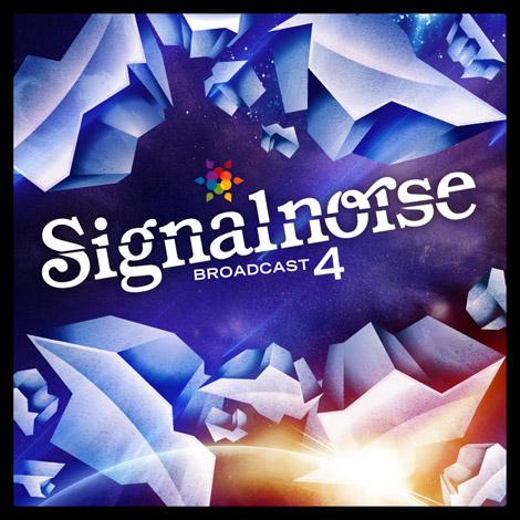 Signalnoise Broadcast 4