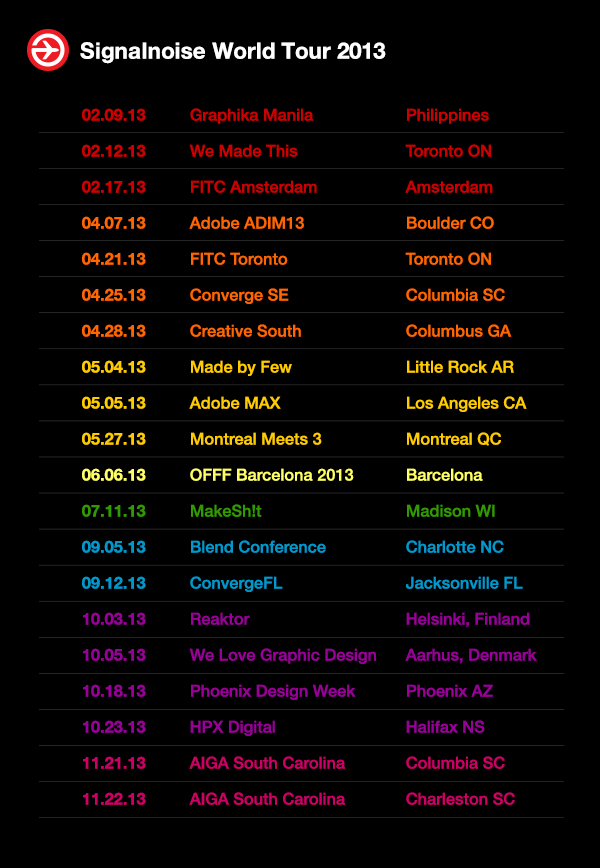 Signalnoise World Tour 2013
