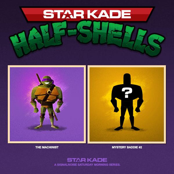 StarKade: Half-Shells